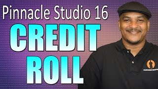 Pinnacle Studio 16 17 & 18 Ultimate - Closing Credits & Scrolling Text Tutorial