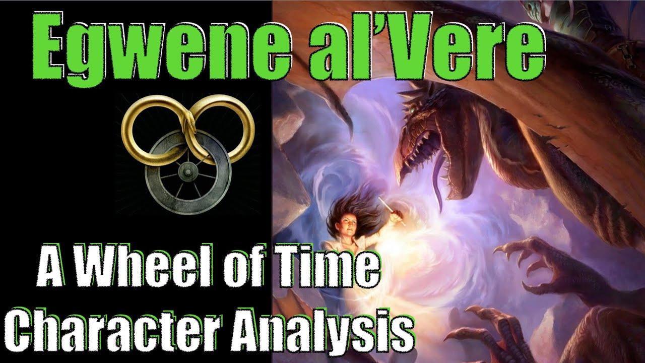 Egwene al'Vere: A Wheel of Time Character Analysis