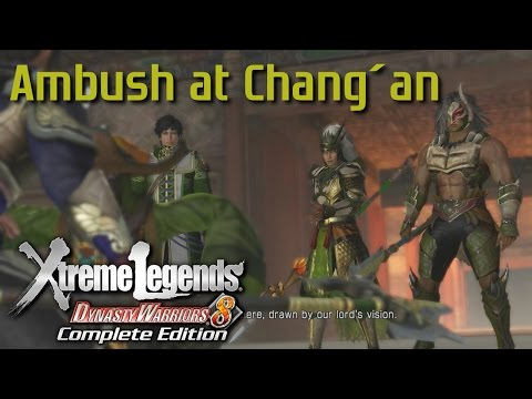 Dynasty Warriors 8 Xtreme Legends | Ambush at Chang'an (Shu Hypothetical Route Ep.3)