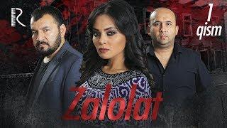 Zalolat (o'zbek serial) | Залолат (узбек сериал) 1-qism