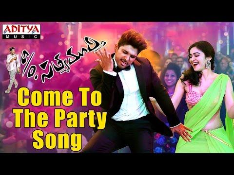 Come To The Party Promo Song - S/o Satyamurthy Movie - Allu Arjun,Samantha, Nithya Menon