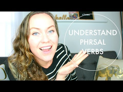 3 REASONS YOU DON'T UNDERSTAND PHRASAL VERBS 🤔