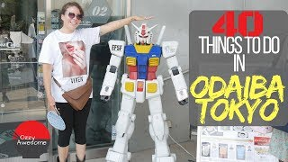 40 Things To Do In Odaiba Tokyo!