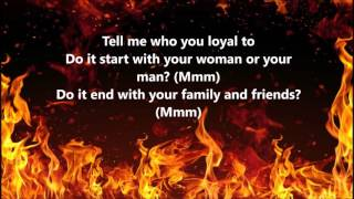 Kendrick Lamar -LOYALTY ft. Rihanna Lyrics