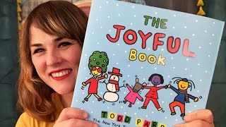 The Joyful Book by Todd Parr - read by Lolly Hopwood