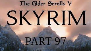 Skyrim - Part 97 - Something Something Dragons