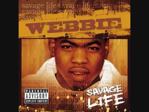 (Webbie) Savage Life-Like That