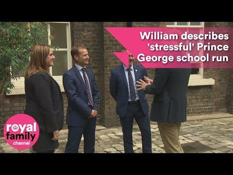 William describes 'stressful' Prince George school run