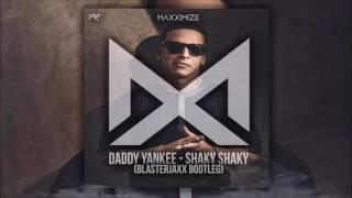 Daddy Yankee - Shaky Shaky (Blasterjaxx Bootleg) [Pablo Rayel Exclusive].
