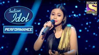 Neelanjana ने अपने Soothing Voice से जीता सब का दिल!   Indian Idol Season 10
