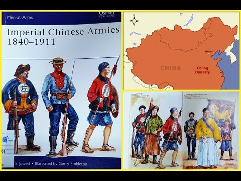 Review as Read 65: Imperial Chinese Armies 1840-1911 by Osprey Publishing