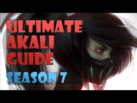ULTIMATE AKALI GUIDE SEASON 7 2017 - League of Legends