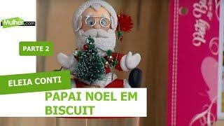 Papai Noel em Biscuit - Eleia Conti - 24/09/2018 P2