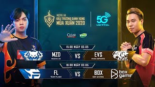 MZD vs EVS   FL vs BOX  [03.05.2020] - Viettel 5G ĐTDV mùa Xuân 2020