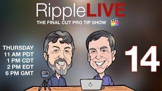 RippleLIVE Episode 14