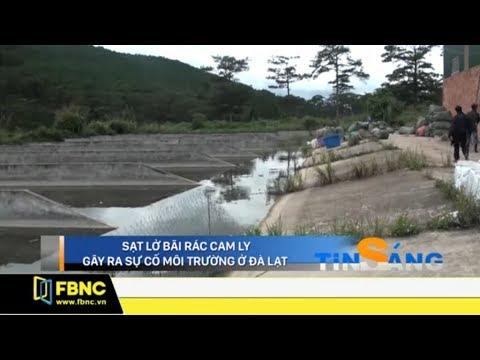 ĐÀ LẠT: Người dân trắng tay vì thảm họa bãi rác Cam Ly sạt lỡ | Tiêu Điểm FBNC TV 26/8/19