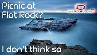 TGC2 - Picnic at Flat Rock? I don't think so...