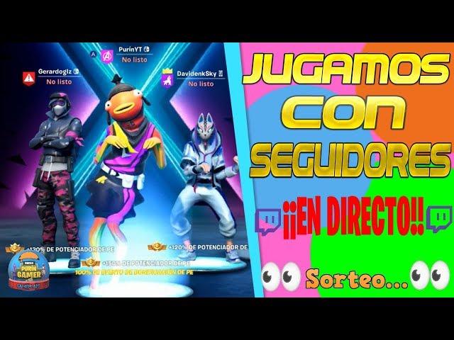 JUGANDO CON MIS HERMANOS & SEGUIDORES *EN DIRECTO* (SORTEO) - FORTNITE