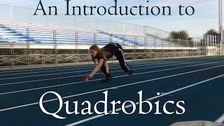 An Introduction to Quadrobics