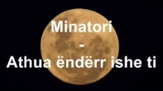Minatori - Athua ëndërr ishe ti