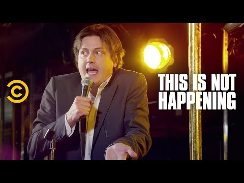 This Is Not Happening - Trevor Moore Escapes From Mexico  -