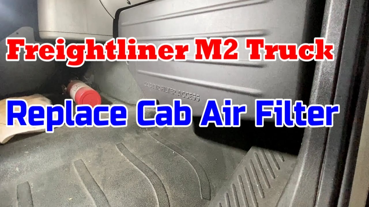 How To Replace ( Freightliner M2 Cab VENT FILTER )