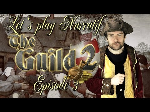 (LP Narratif) The Guild 2 - Episode 3 - Passage de flambeau