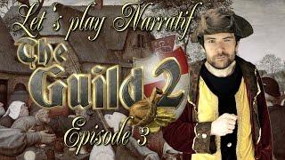 (LP Narratif) The Guild 2 - Episode 3 - Passage de flambeau