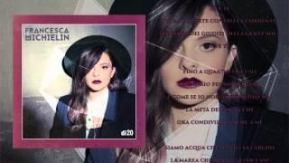 Francesca Michielin - Io e Te - Album Di20 - Testo