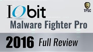 IOBit Malware Fighter Pro 4.1 Review