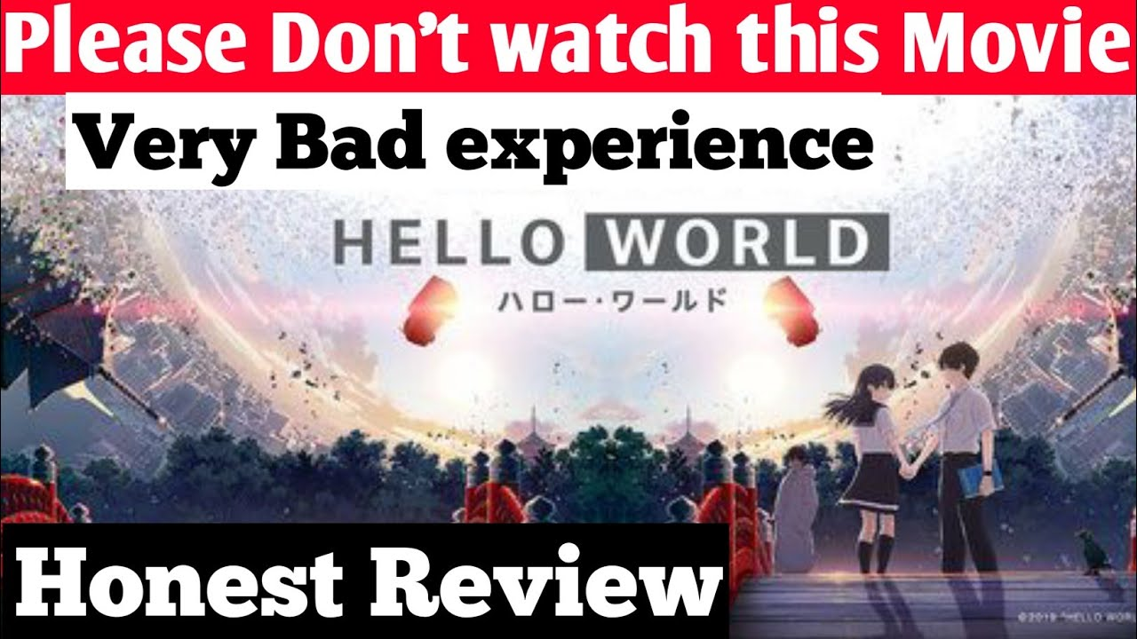 Download Hello World Review! Hello World Movie Review! Review in Hindi ! Anime Movie! Honest Review!