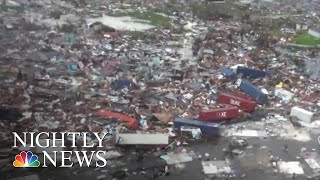 First Images Of Hurricane Dorian-Ravaged Bahamas Shows Devastating Destruction | NBC Nightly News