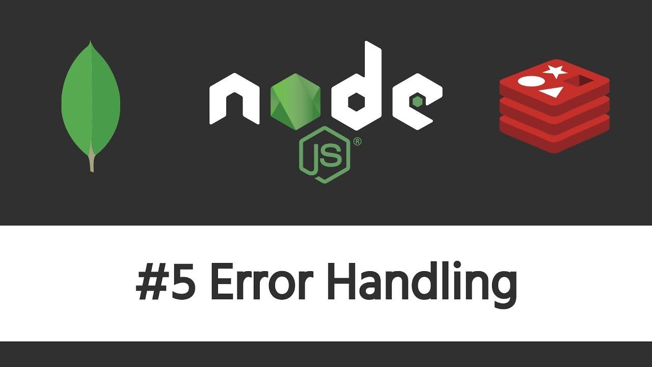 Authentication in Node.js - #5 Error Handling