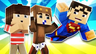 Minecraft - WHO'S YOUR DADDY? BABY BLOWS UP SUPERMAN! w/ MooseCraft