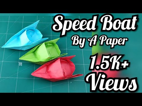 #paperwork #speedboat #origami How To Make A Simple Speed Boat By A paper In Your Home