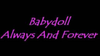 Watch Babydoll Always And Forever video