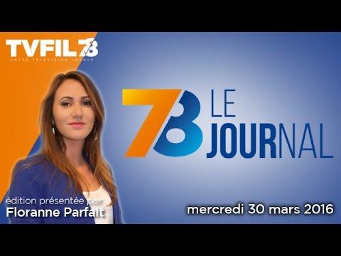 7/8 Le journal - Edition du mercredi 30 mars 2016