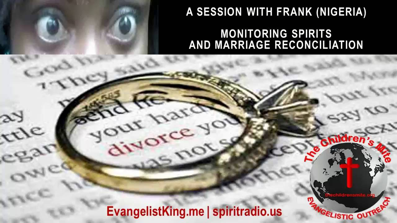 Monitoring Spirits and Marriage Reconciliation (Nigeria)