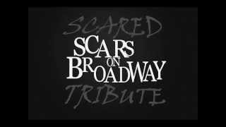 Scared-Scars on Broadway Tribute