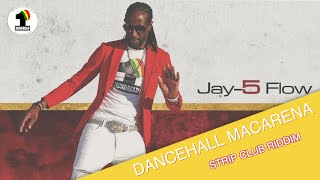 DANCEHALL MACARENA (SONG) BY JAY-5FLOW