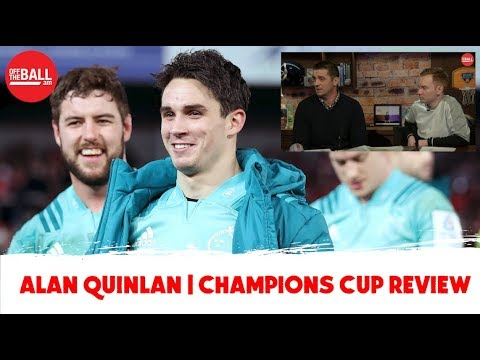 Carbery magic | Relentless Leinster | Stockdale on fire | Alan Quinlan OTB AM