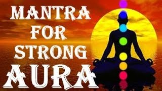 warning very powerful mantra for strong aura and energy surya chants