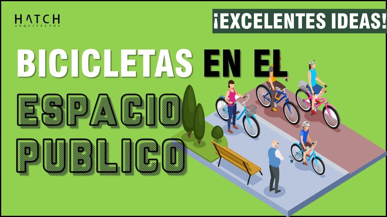 🚴 Incorporación de #BICICLETAS al Urbanismo.