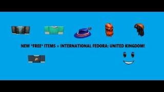 NEW *FREE* ITEMS + INTERNATIONAL FEDORA: UNITED KINGDOM! (Roblox)
