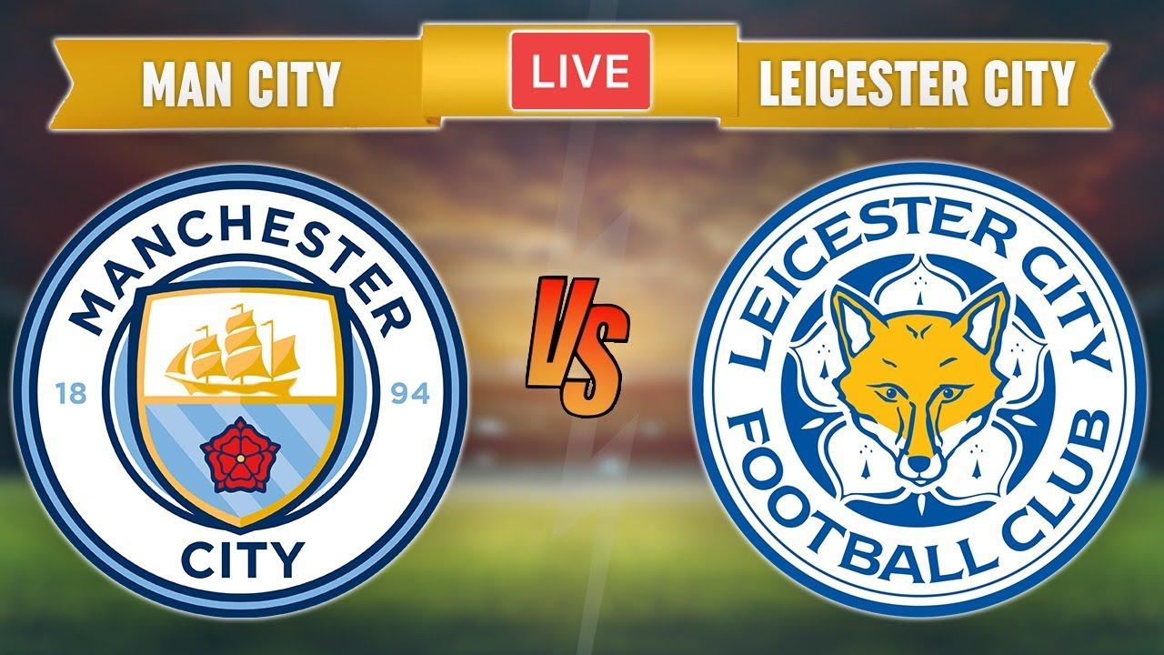 MAN CITY vs LEICESTER CITY - LIVE STREAMING - Premier League - Live Football Match