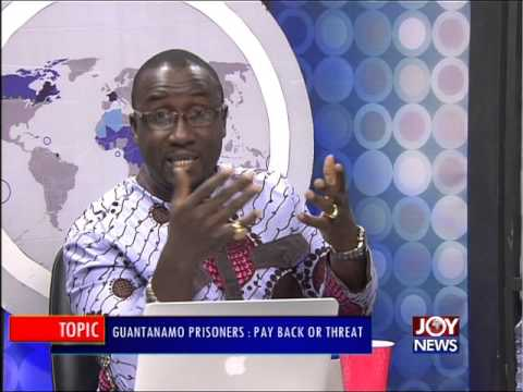Guantanamo Prisoners - PM Express on Joy News (7-1-16)