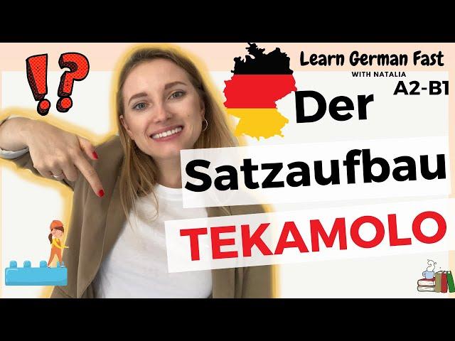 Regeln im deutschen Satz II Der Satzaufbau II TEKAMOLO II Learn German Fast with Natalia II A2-B1