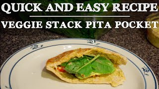Quick and Easy Recipe  Veggie Stack Pita Pocket