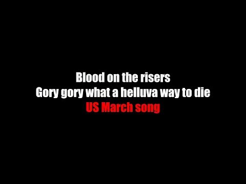Blood on the risers LYRICS (Gory gory what a helluva way to die)