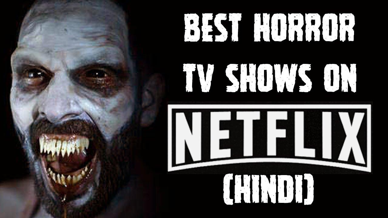 [हिन्दी] 5 Best Horror TV Shows On Netflix In Hindi | 2018 | Amazon Prime |  Netflix Shows Hindi